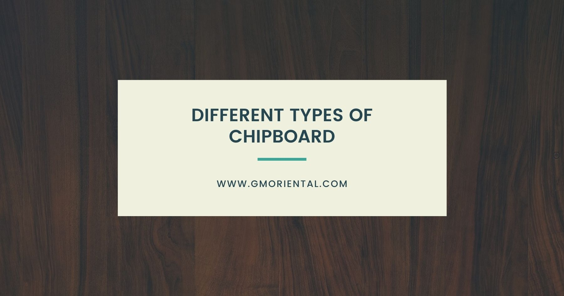 Different Types of Chipboard
