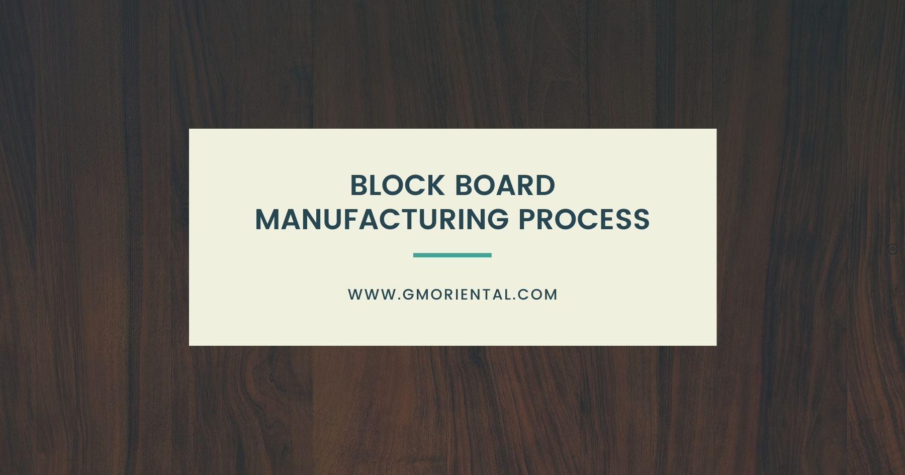 Block Board Manufacturing Process: Step-by-Step Guide